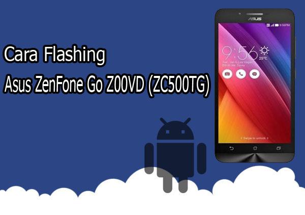 Cara Flash Asus ZenFone Go Z00VD (ZC500TG) Via SD Card