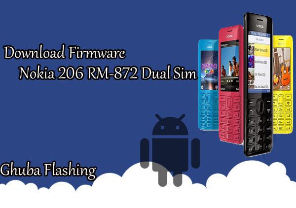 Download Firmware Nokia 206 RM-872 Dual Sim Version 04.51 Bi Only