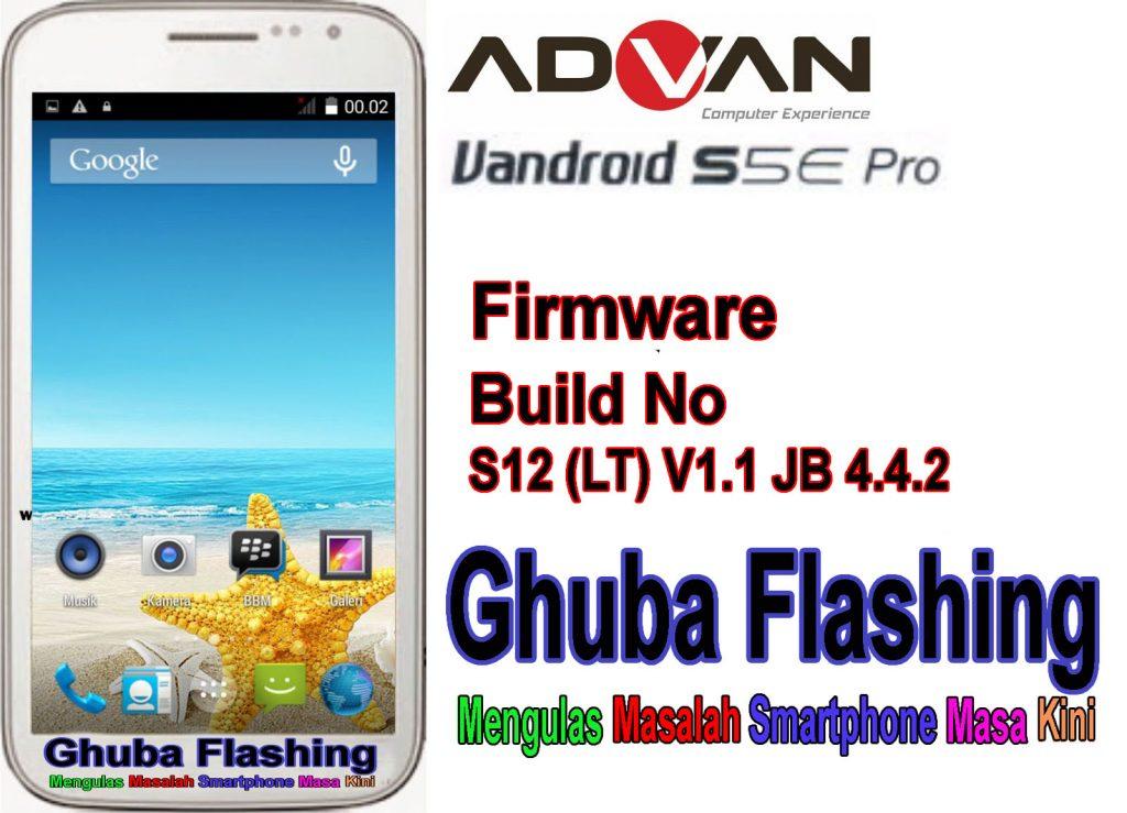 Download Firmware Advan S5E Pro S12 (LT) V1.1 JB 4.4.2